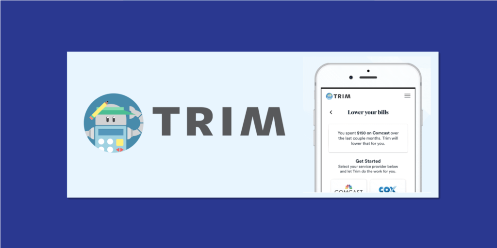 Save Money and Reduce Your Bills with the Trim App